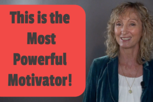 Your Most Powerful Motivator